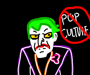 Joker HATES pop culture