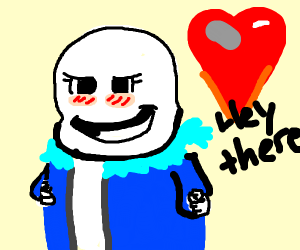 Sans but he's his own fangirl