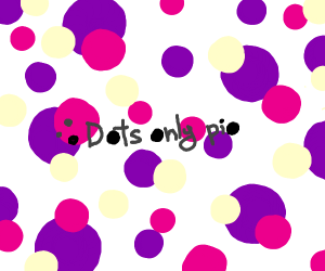 Dots only pio