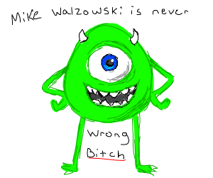 someone tells mike wazowski he's wrong