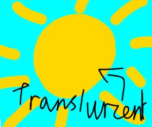 translurcent sun