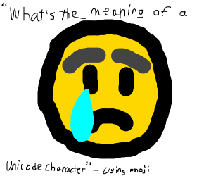 Crying Emoji having an existential Crisis