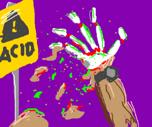 Warning sign ignored: lost right hand to acid