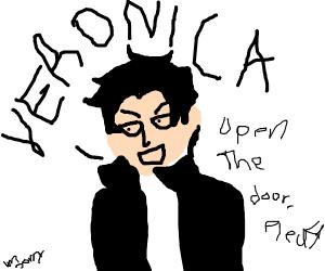 a guy saying, veronica