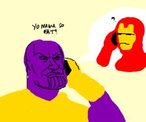 Thanos calls Iron Man fat
