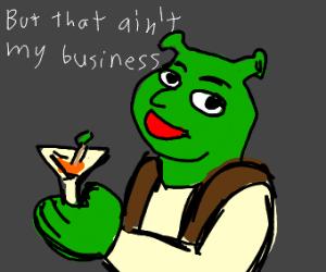 shrek trying to be Kermit