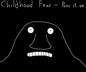 Childhood Fear PIO - mine was the dark/ghosts