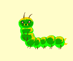 Evil Caterpillar
