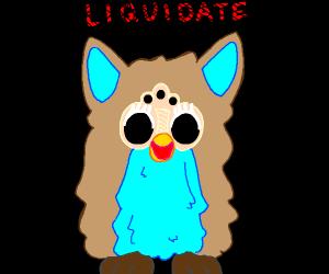 Furby demands liquidation