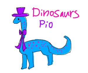 Dinosaurs (PIO)