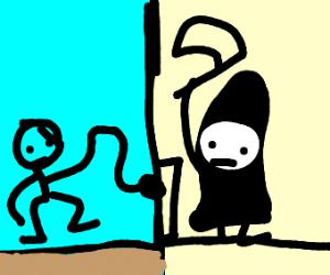 Death is at your door