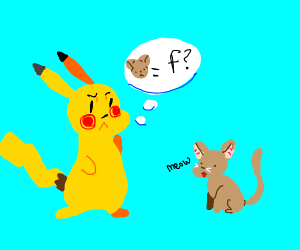 Pikachu decides whether or not small cat is f