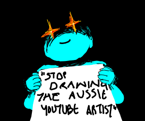 stop drawing the aussie youtube artist
