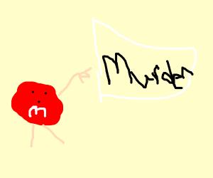 M&M's murder plan