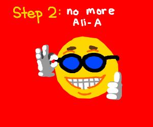 Step 1: Destroy YouTube