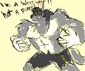 angry werewolf saying hes not a furry
