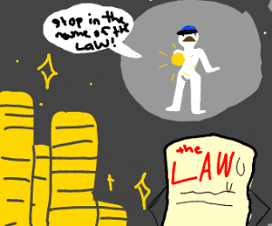 Stop in the name of the law