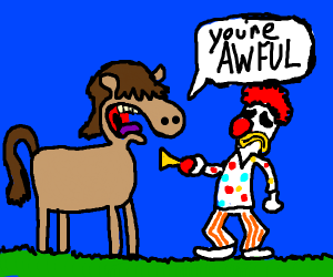 A horse doesnt like the clown