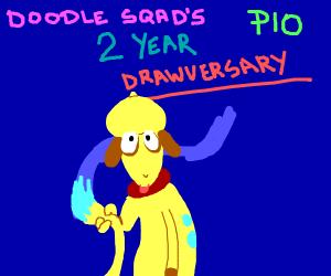 Doodle squad's 2 year draw-versary PIO