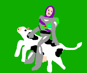 Buzz lightyear be ridin dat cow
