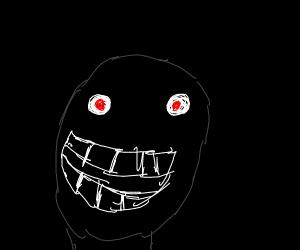 Are You Afraid of the Dark? Muahahaha!
