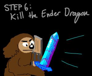 Step 5: TellRolfWeWillBeatTheEnderDragon2geth