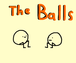 the balls, that can sit