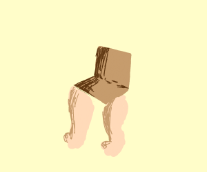 A chair but with human legs