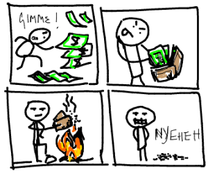 Burning your wallet to ashes
