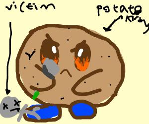 Potato Kirby wishes he could bury his victim