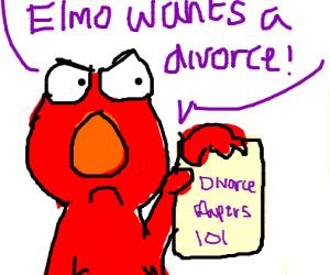 elmo(?) already wants a divorce