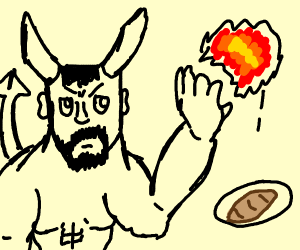 Satan punishes bread by toasting it