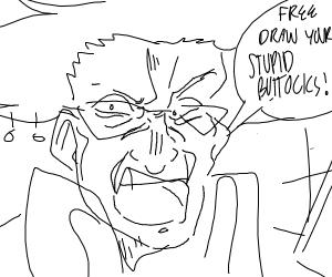"Scary man yelling ""FREE DRAW PIO"""