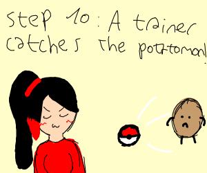 Step 9: The potato hatches into a Potatomon