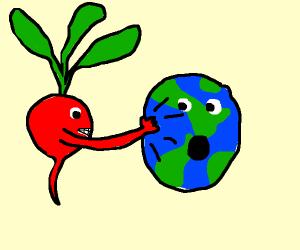 Radish punches Earth