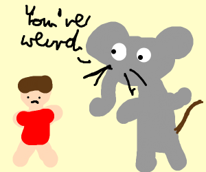 "mouseElephantThingSaying""youre weak kid""ToKid"
