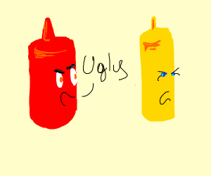 Ketchup calls mustard ugly.