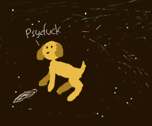 Psycduck is now a magestic dog in space