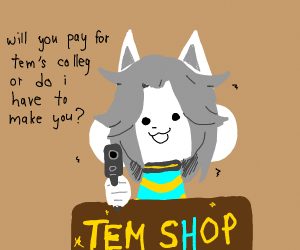 tem needs you to pay 4 college
