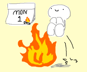 Monday is jump into a fire day