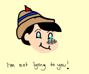 "pinocchio is telling the ""truth"""