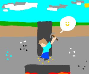 Steve broke rule 1 of minecraft