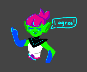Pink haired alien in ponytail agrees with you