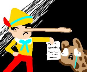 Pinocchio divorcing Hyena