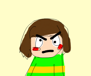 chara is not happy. not at all.