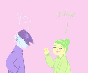 """""""Yo"""" talking to """"Hi"""""""