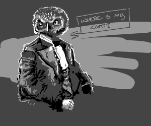 owl in a suit asks for a coat