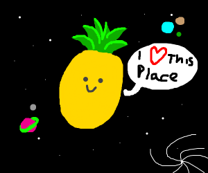Pineapple loves space
