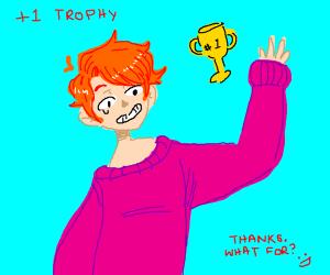 you win a trophyy