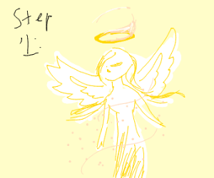 Step One: Become an Angel